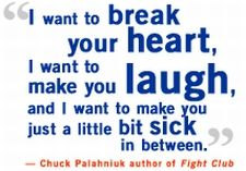 Quote by Chuck Palahniuk