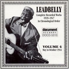 Leadbelly Vol. 4 1939-1947 Document Records
