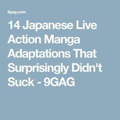 14 Japanese Live Action Manga AdaptationsThat Surprisingly Didn't Suck - 9GAG