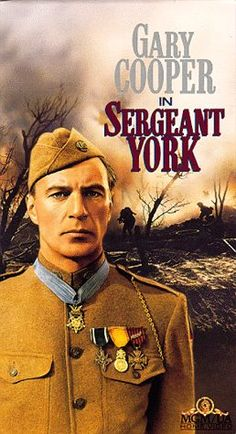 WWI Movies - Gary Cooper plays Alvin York, the real-life country lad and… Gary Cooper, Films Cinema, Cinema Posters, Old Movies, Vintage Movies, Alvin York, John Wayne, Hollywood Stars, War Film