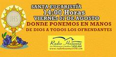 Radio Hosanna 1450 AM.  La Misionera.: Santa Eucaristía Viernes 07 de Agosto del 2,015.