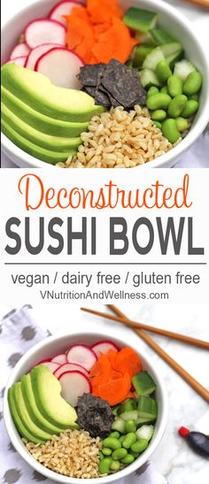 A Deconstructed Sushi Bowl is perfect when you want sushi but don't feel like ordering takeout or making some yourself. Add any veggies you like to make this bowl your own! via @VNutritionist