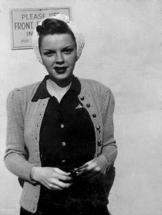 Judy Garland. Reminds me of what knockouts Aunt Betty and Grannaw were.