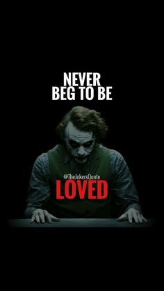 23 Joker quotes that will make you love him more I will always remember. I never beg to be LOVED. Fuck the WORLD ! Joker Qoutes, Joker Frases, Best Joker Quotes, Badass Quotes, Good Life Quotes, Inspiring Quotes About Life, Wisdom Quotes, True Quotes, Words Quotes