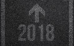 Download wallpapers 2018 concepts, 4k, New Year, asphalt, road marking, 2018 Year