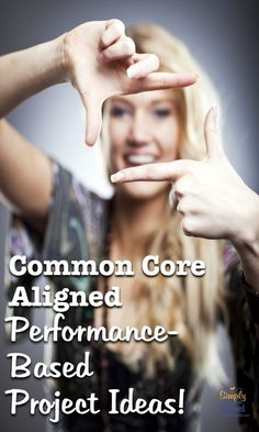 Common Core aligned Performance-Based Project Ideas