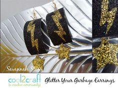 LOVE these Glitter Your Garbage Earrings by Savannah Starr using a cut up a glue bottle for the base of these glittery earrings. http://cool2craft.com