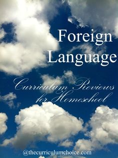 Foreign Language Curriculum Reviews for Homeschool - Latin, Greek, French, Spanish, English roots and more!