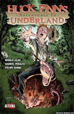 Huck Finn's Adventures in Underland
