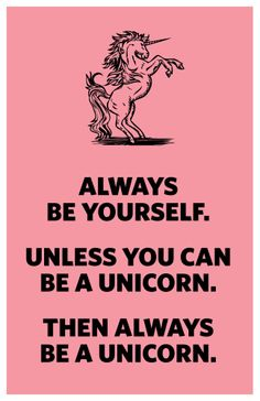 A pink unicorn is even better! Definition Of Life, Unicorn Mom, Unicorn Quotes, Emo Love, Unicorn Fantasy, Unicorn Pictures, My Motto, Love Words, Thought Provoking