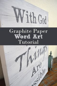 Graphite Paper Word Art Tutorial-work out your wording to size in photoshop, print out. transfer with graphite transfer paper, then paint in words. I like the idea of using the graphite paper for effect (plus I happen to have some. Wood Crafts, Paper Crafts, Diy Crafts, Diy Wall Art, Diy Art, Wall Decor, Painted Signs, Wooden Signs, Create Words