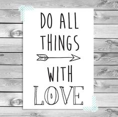 Quote Citaat Printable Poster Art Print - Do all things with love - Digitaal download - Printbaar - Valentijn Zwart Wit Hartje
