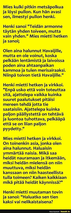 Mies kulki pitkin metsäpolkua ja löysi pullon.... - HAUSK.in Finnish Language, Funny Pick, Cheer Me Up, Finland, I Laughed, Haha, Hilarious, Jokes, Let It Be