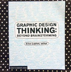 Graphic Design Thinking by Ellen Lupton, reviewed by @pikaland