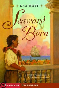 My gbabies gave me this book to read while visiting them in FL. I loveee my Gbabies. Such a kool thing for them to do.  seaward born lea wait   Seaward Born by Lea Wait:: Reader Store
