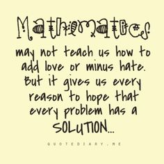 math quotes | Math quotes . Show more quotes. Those who . If you would be a real ...