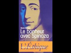 Le bonheur selon Spinoza, les Racines du Ciel avec Bruno Giuliani - YouTube