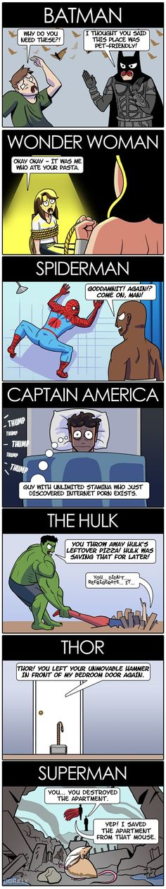 Never Get Your Deposit Back Why superheroes would make terrible roommates. - Crafted from the finest Internets.Why superheroes would make terrible roommates. - Crafted from the finest Internets. Marvel Funny, Marvel Memes, Marvel Dc Comics, Funny Comics, Hulk Marvel, Nightwing, Batgirl, Catwoman, Dc Memes