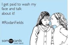 :) You ask, HOW does your Rodan & Fields business work? Let me tell ya! (1) I USE the products = I get RESULTS (2) I TELL people about the products = THEY get RESULTS (3) I help people do the same thing = We ALL make MONEY! Friends, it's a no-brainer! I DON'T deal with inventory or handle money & a-don't have party requirements! Even though who doesn't like a party?! I simply SHARE the products/business with others! And BAM!  Message me, Let this company make a huge difference in your life…