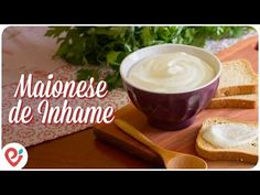"""""""Maionese"""" de Inhame - YouTube Nutrition Data, Holistic Nutrition, Health And Nutrition, Diet Recipes, Vegan Recipes, Ground Turkey Nutrition, Watermelon Nutrition Facts, Yams, Health Articles"""