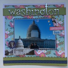 Washington scrapbook layout