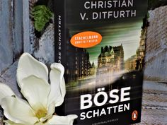 Böse Schatten von Christian v. Ditfurth