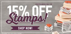 15 percent off stamps through Friday 10/23!  All annual and holiday stamp sets included!!!