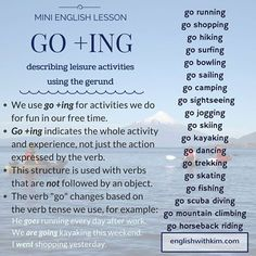 Using 'Go+ING' to describe leisure activities.