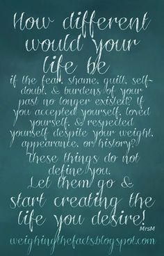Let go and start creating a new chapter | Belly laughs & brainy quote ...
