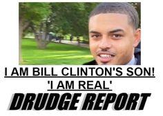 Drudge Report Headline: Bill Clinton's Illegitimate Son Danney Williams …VIDEO: Bill Clinton Confronted (10/3/16)
