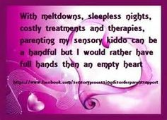 Sensory Processing Disorder Quotes - Bing Images
