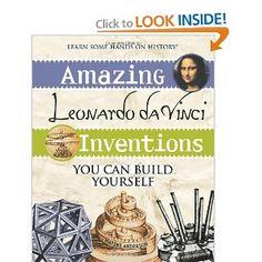 Amazing Leonardo da Vinci Inventions You Can Build Yourself (Build It Yourself series)  {Creative Books for Kids}
