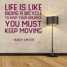 Wall Decal, Albert Einstein Quote, Life is like riding a bicycle, Typography, Motivational, Inspirational Sayings