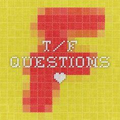 t/f questions *