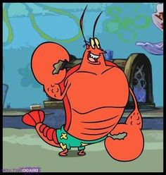 Larry the Lobster is the muscle-bound lifeguard of Bikini Bottom.  Though pleasant, he's quite enamored with himself.