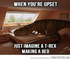 *immediately thinks of the t-rex from Meet The Robinsons