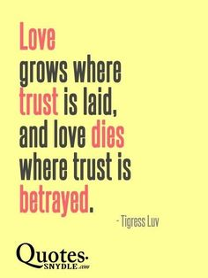 Love GROWS Where Trust is Laid   Cultivate Trust