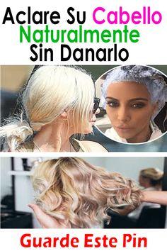 aclare su cabello naturalmente sin danarlo. #Salud #Caseros #Remdios #Recetas #consejos