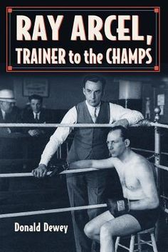 Ray Arcel: A Boxing Biography Larry Holmes, Boxing Images, Boxing History, Book Publishing, Ebook Pdf, Biography, Books To Read, Ebooks, Reading