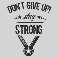 DON'T GIVE UP!  #agendesain #design #designbadges #designvintage #dontgiveup #exclusive #newbie #poster #staystrong #strong #vintage