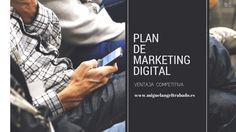 Plan de Marketing Digital: Ventaja Competitiva