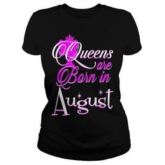 I Love August Queens Are Born In August Pride T-Shirts