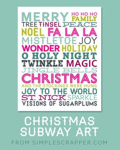 Free Christmas Subway Art Printable from Simple Scrapper