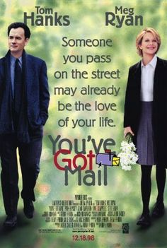 You've Got Mail is a 1998 American romantic comedy film directed by Nora Ephron, starring Tom Hanks and Meg Ryan. It was written by Nora and Delia Ephron based on the play Parfumerie by Miklós László. Thanks to my mother I can talk along with this movie. Nora Ephron, Best Romantic Comedies, Romantic Movies, Romantic Poetry, Old Movies, Great Movies, See Movie, Movie Tv, Bon Film