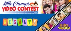 Results of the Little Champs Video Contest 2016 organized by Kids World Fun. Video contest winners and winning videos. Video Contest, Champs, Organization, Videos, Fun, Getting Organized, Organisation, Staying Organized, Video Clip