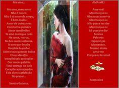 Me ame... Sandra Galante e Ama-me por Marsoalex - Encontro de Poetas e Amigos