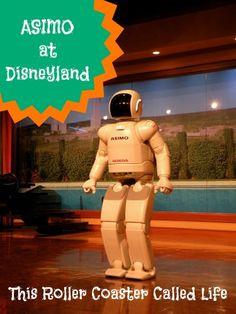 ASIMO at Disneyland - This Roller Coaster Called Life