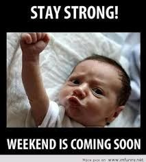 Yessss I'm so ready for the weekend!!