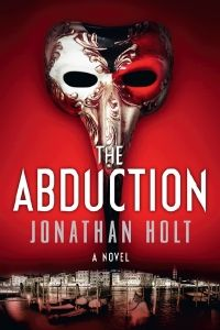 The Abduction - Jonathan Holt - Thriller Books Journal