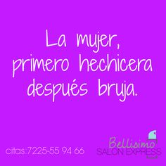 #mujer #hechicera #bruja #salon #quote